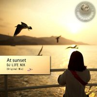 At Sunset — DJ LIFE NIK