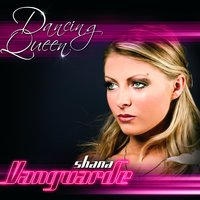 Dancing Queen — Shana Vanguarde