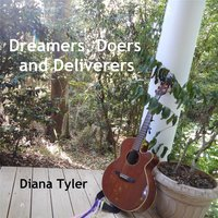 Dreamers, Doers and Deliverers — Diana Tyler