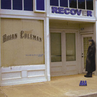 Recover — Brian Coleman