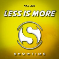 Less Is More — Mike Lion