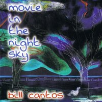 Movie in the Night Sky — Bill Cantos