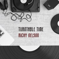 Turntable Time — Ricky Nelson