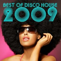 Best Of Disco House 2009 — сборник