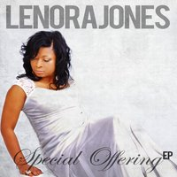 Special Offering EP — Lenora Jones