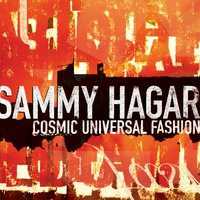 Cosmic Universal Fashion — Sammy Hagar