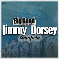 Amapola - Big Band Favourites — Jimmy Dorsey and His Orchestra, Джордж Гершвин