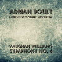 Vaughan Williams: Symphony No. 6 — Adrian Boult, London Symphony Orchestra (LSO)