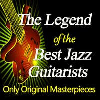 The Legend of the Best Jazz Guitarists — сборник