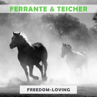 Freedom Loving — Ferrante & Teicher