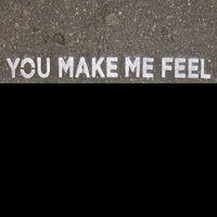You Make Me Feel - Single — You Make Me Feel La La La La