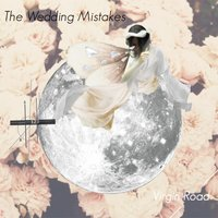 Virgin Road — THE WEDDING MISTAKES