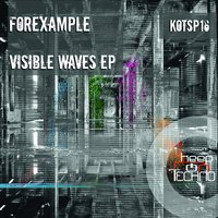 Visible Waves EP — Forexample