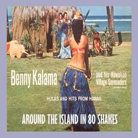 Around the Island in 80 Shakes — Benny Kalama