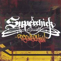 Regeneration — Superchick