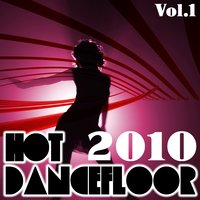 Hot dancefloor 2010, vol. 1 — сборник