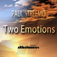 Two Emotions — Paul Streemo