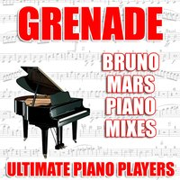 Grenade — Ultimate Piano Players