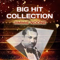 Big Hit Collection — Jimmie Noone