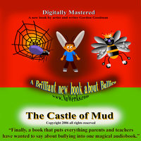 The Bully and the Castle of Mud — Gordon Goodman