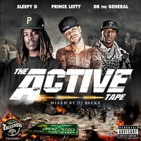 The Active Tape — Sleepy D, DB The General, Prince Lefty