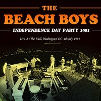 Independence Day Party 1981 — The Beach Boys