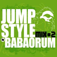 Jumpstyle By Babaorum Mix 2 — сборник