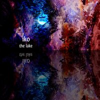 The Lake EP — Iko