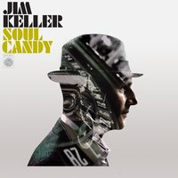Soul Candy — Jim Keller