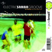 Electric Samba Groove — сборник