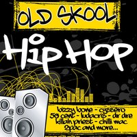Old Skool Hip Hop — сборник