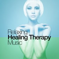Relaxing Healing Therapy Music — Relaxation - Ambient, Healing Therapy Music, Relaxing Mindfulness Meditation Relaxation Maestro, Healing Therapy Music|Relaxation - Ambient|Relaxing Mindfulness Meditation Relaxation Maestro