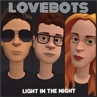 Light in the Night — Lovebots