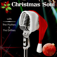 Christmas Soul — The Platters, The Drifters