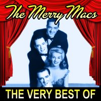 The Very Best Of — The Merry Macs
