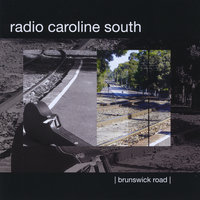 Brunswick Road — radio caroline south