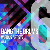 Bang The Drums, Vol. 6 — сборник