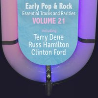 Early Pop & Rock Hits, Essential Tracks and Rarities, Vol. 21 — сборник