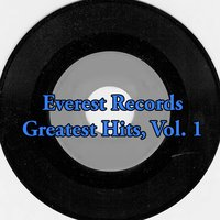 Everest Records Greatest Hits, Vol. 1 — сборник