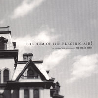 The Hum of the Electric Air! — The One AM Radio