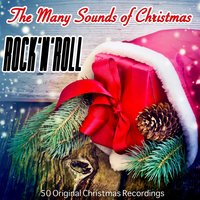The Many Sounds of Christmas: Rock 'n' Roll — сборник