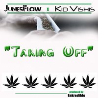 Taking Off (feat. Kid Vishis) - Single — JunesFlow feat. Kid Vishis