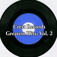 Crest Records Greatest Hits, Vol. 2 — сборник