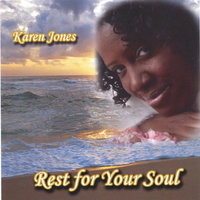 Rest For Your Soul — Karen Jones