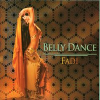Belly Dance — Fadi El Saadi
