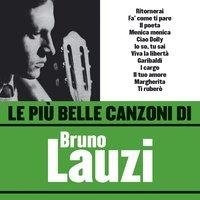 Bruno Lauzi Ti Ruberò