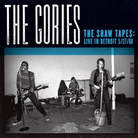 The Shaw Tapes: Live In Detroit 5/27/88 — The Gories