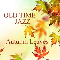 Old Time Jazz: Autumn Leaves — Music Themes Players