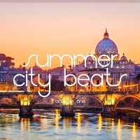 Summer City Beats, Vol. 1 — сборник