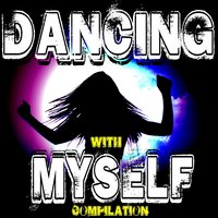 Dancing With Myself Compilation — сборник